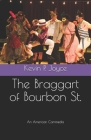 The Braggart of Bourbon St. Cover Image