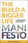 The Build a Bigger Life Manifesto Cover Image