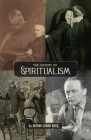 The History of Spiritualism (Vols. 1 and 2) Cover Image