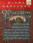 The Outlandish Companion: In Which Much is Revealed Regarding Claire and Jamie Fraser, Their Lives and Times, Antecedents, Adventures, Companion Cover Image