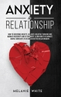Anxiety in Relationship: How to overcome anxiety, jealousy, negative thinking, manage insecurity and attachment. Learn how to eliminate couple Cover Image