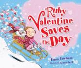 Ruby Valentine Saves the Day (Carolrhoda Picture Books) Cover Image