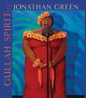 Gullah Spirit: The Art of Jonathan Green Cover Image