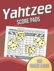 Yahtzee Score Pads: 120 Score Pages, Large Print Size 8.5 x 11 in, Yahtzee Score Sheets, Yahtzee Dice Board Game, Yahtzee Game Score Cards Cover Image