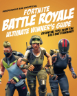 Fortnite Battle Royale Ultimate Winner's Guide: Essential Tips to Be the Last One Standing! Cover Image