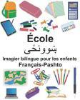 Français-Pashto École Imagier bilingue pour les enfants Cover Image