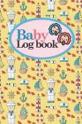 Baby Logbook: Baby Daily Log Sheet, Baby Tracker Daily, Baby Log Book, Newborn Baby Log Book, Cute Navy Cover, 6 x 9 Cover Image