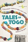 Tales of Togo: A Young Woman's Search for Home in West Africa Cover Image