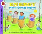 Energy Makes Things Happen (Let's-Read-and-Find-Out Science 2) Cover Image