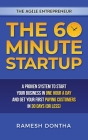 The 60-Minute Startup: A Proven System to Start Your Business in One Hour a Day and Get Your First Paying Customers in Thirty Days (or Less) Cover Image