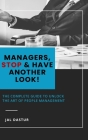 Managers, Stop and Have Another Look! Cover Image