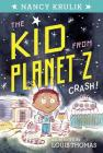Crash! #1 (The Kid from Planet Z #1) Cover Image