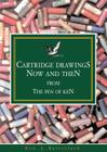 Cartridge Drawings Now and Then from the Pen of Ken Cover Image