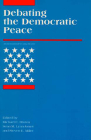 Debating the Democratic Peace (International Security Readers) Cover Image