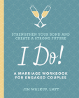 I Do!: A Marriage Workbook for Engaged Couples Cover Image