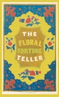 The Floral Fortune-Teller: A Game for the Season of Flowers Cover Image