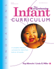 The Comprehensive Infant Curriculum: A Complete, Interactive Cur Riculum for Infants from Birth to 18 Months Cover Image