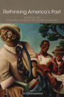 Rethinking America's Past: Voices from the Kinsey African American Art and History Collection Cover Image