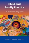 Child and Family Practice: A Relational Perspective Cover Image