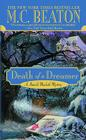 Death of a Dreamer (A Hamish Macbeth Mystery #21) Cover Image