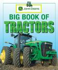 John Deere: Big Book of Tractors Cover Image