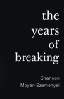 The Years of Breaking Cover Image