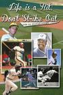 Life Is a Hit; Don't Strike Out Cover Image