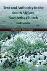 Text and Authority in the South African Nazaretha Church (International African Library #46) Cover Image