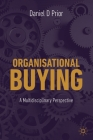 Organisational Buying: A Multidisciplinary Perspective Cover Image