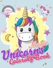 Magic Unicorns Coloring Book: Cute Coloring Book for Kids Cover Image