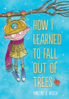 How I Learned to Fall Out of Trees Cover Image