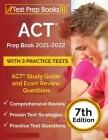 ACT Prep Book 2021-2022 with 3 Practice Tests: ACT Study Guide and Exam Review Questions [7th Edition] Cover Image