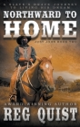 Northward To Home: A Historical Christian Western Cover Image