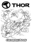 Thor Coloring Book: Coloring Book for Kids and Adults, Activity Book with Fun, Easy, and Relaxing Coloring Pages Cover Image