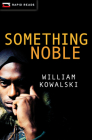 Something Noble (Rapid Reads) Cover Image