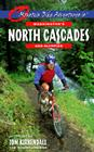 Mountain Bike Adventures in Washington's Northern Cascades & Olympics Cover Image