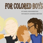 For Colored Boys Cover Image