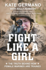 Fight Like a Girl: The Truth Behind How Female Marines Are Trained Cover Image