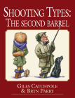 Shooting Types: The Second Barrel Cover Image