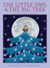 The Little Owl & the Big Tree: A Christmas Story Cover Image