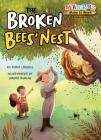 The Broken Bees' Nest: Beekeeping (Makers Make It Work) Cover Image