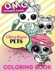 O.M.G. Glamour Squad: Ultra-Rare Pets Coloring Book For Kids Cover Image