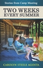 Two Weeks Every Summer: Stories from Camp Meeting Cover Image