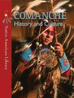 Comanche History and Culture (Native American Library (Library)) Cover Image