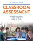Classroom Assessment: What Teachers Need to Know Plus Mylab Education with Pearson Etext -- Access Card Package (Myeducationlab) Cover Image