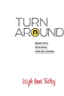 Turn Around: Reach Out, Give Back, and Get Moving Cover Image