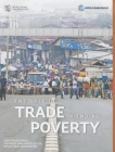 Trade and the Poor: Ending Poverty and Sharing Prosperity Cover Image