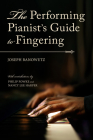 The Performing Pianist's Guide to Fingering Cover Image