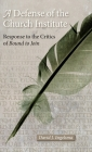 A Defense of the Church Institute: Response to the Critics of Bound to Join Cover Image