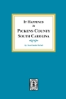It Happened in Pickens County, South Carolina Cover Image